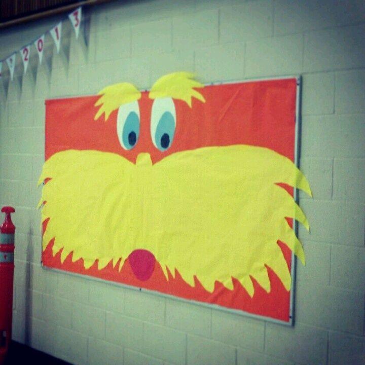 the lorax bulletin board ideas | Lorax Face Bulletin Board~ For Dr. Seuss Day! | Classroom