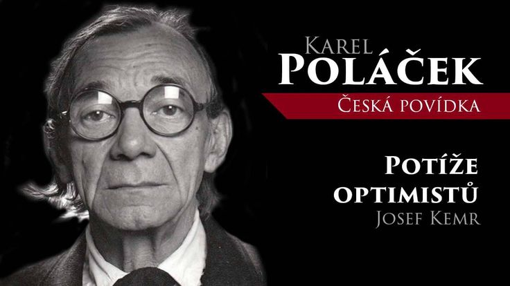MLUVENE SLOVO - Poláček, Karel: Potíže optimistů (POVÍDKA)