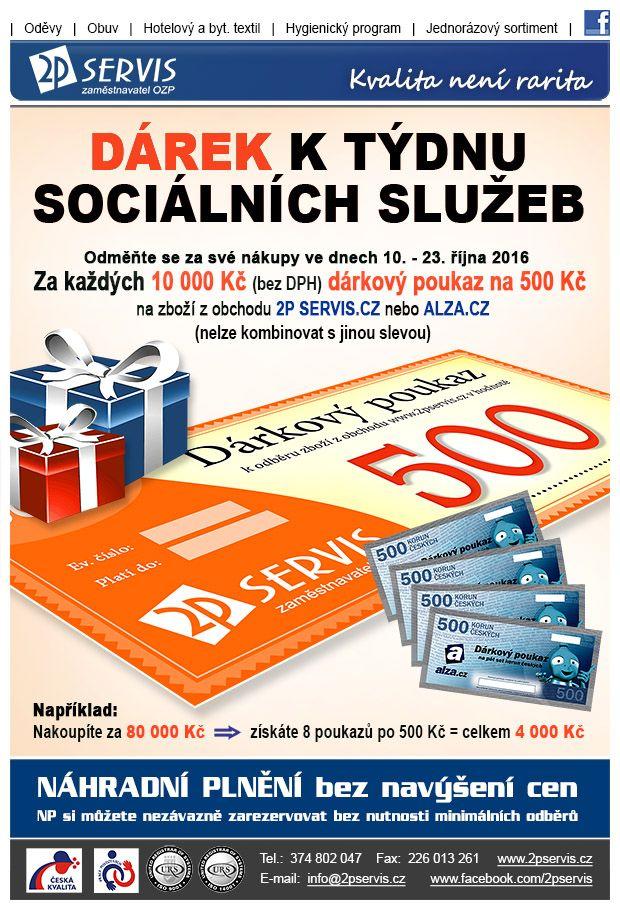 ★ ★ Dárek k týdnu sociálních služeb - získávejte Dárkové poukazy 2P SERVIS.cz a ALZA.cz ★ ★