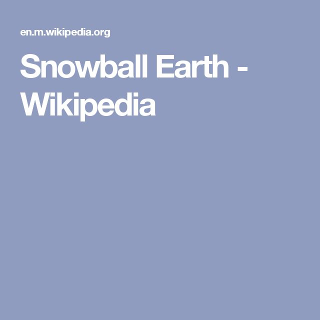Snowball Earth - Wikipedia