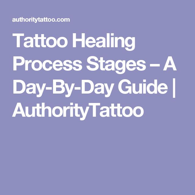 Tattoo Healing Process Stages – A Day-By-Day Guide | AuthorityTattoo