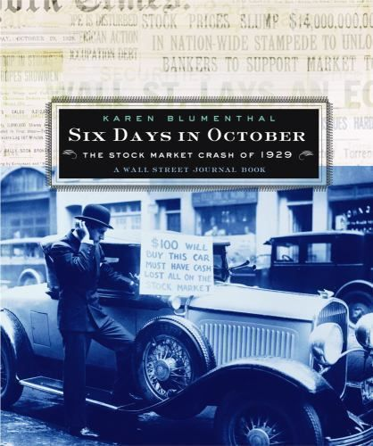 Six Days in October : The Stock Market Crash of 1929 - A Wall Street-ExLibrary