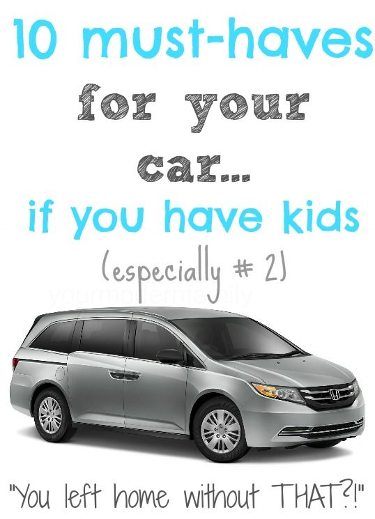 10 MUST-HAVES for your car~ IF YOU HAVE KIDS!