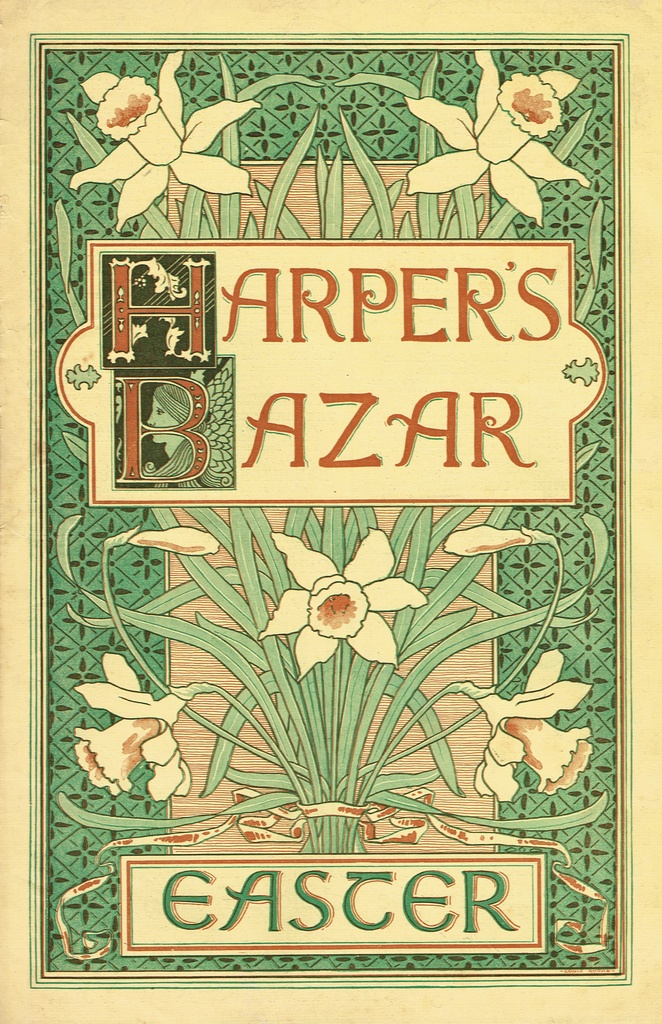 An American ladies magazine - Harper's Bazar cover - Easter edition. A bouquet of daffodils, yellow & green graphics. Late 19th century. ~ {cwl}