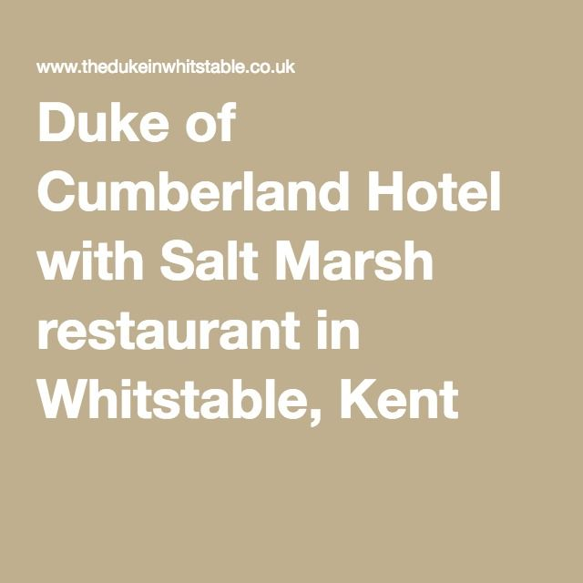 Duke of Cumberland Hotel with Salt Marsh restaurant in Whitstable, Kent