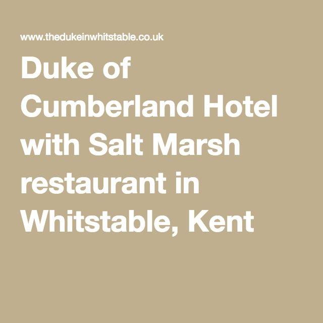 Duke of Cumberland Hotel with Salt Marsh restaurant in Whitstable, Kent