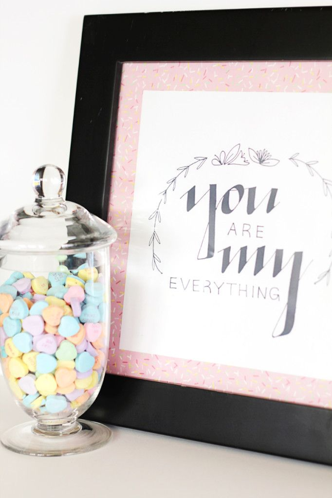 """Free """"You are my everything"""" printable! Perfect for heart day or year round decoration!"""