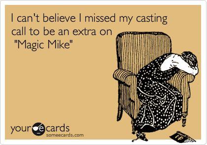 seriously...Yeah, Matte Bomer, Girls Night, Cast Call, So True, Great Movies, Girl Night, Matt Bomer, Magic Mike