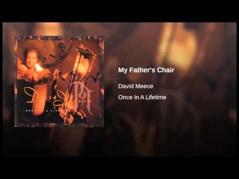 My Father's Chair - YouTube