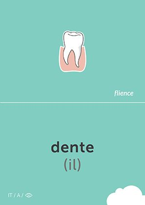 Dente: Tooth  #italian