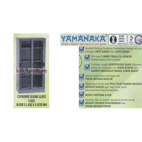Harga Y 602 Yamanaka Condition:  New product  Lemari Cabinet Filing Besi untuk kantor dan rumah pintu sliding kaca Ukuran  W: 900 x L : 450 x H : 1830 mm Anti karat dan anti gores