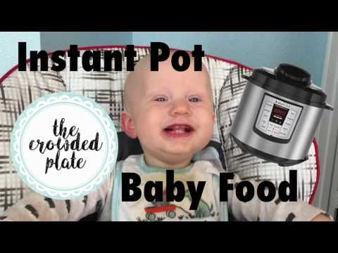 MOM LIFE: Make Baby Food with Instant Pot - YouTube