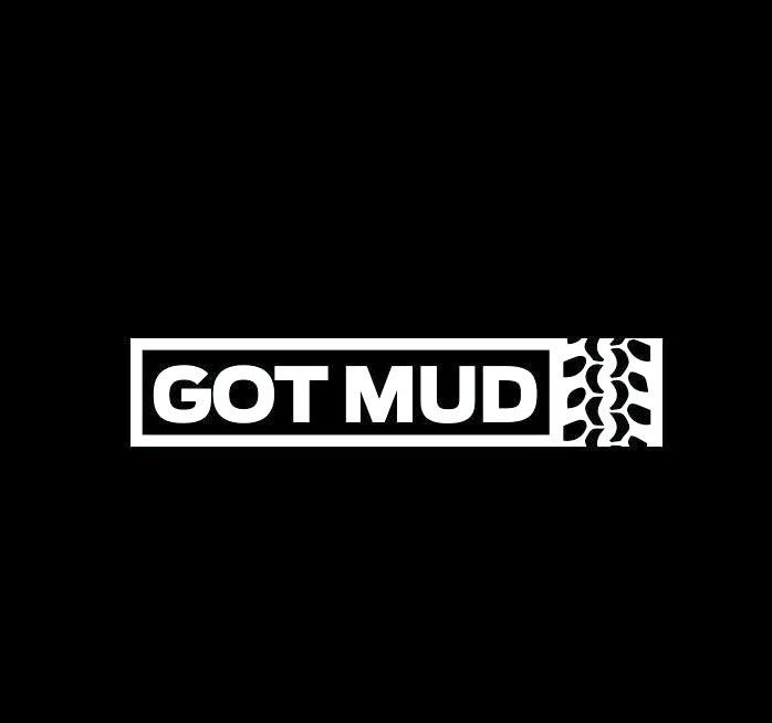 Got mud vinyl decal
