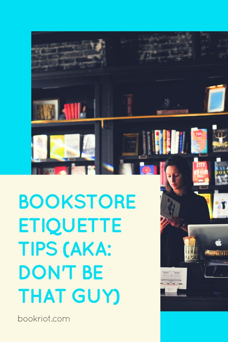 Etiquette tips for the bookstore.