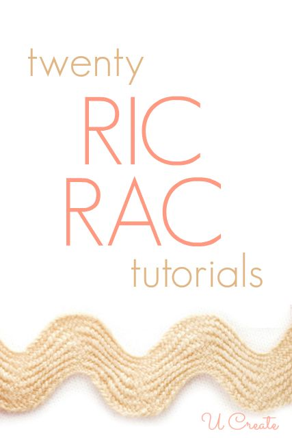 20 Ric Rac Tutorials at U Create