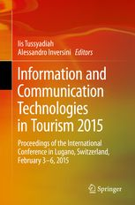 Information and Communication Technologies in Tourism 2015 - | Iis Tussyadiah | Springer