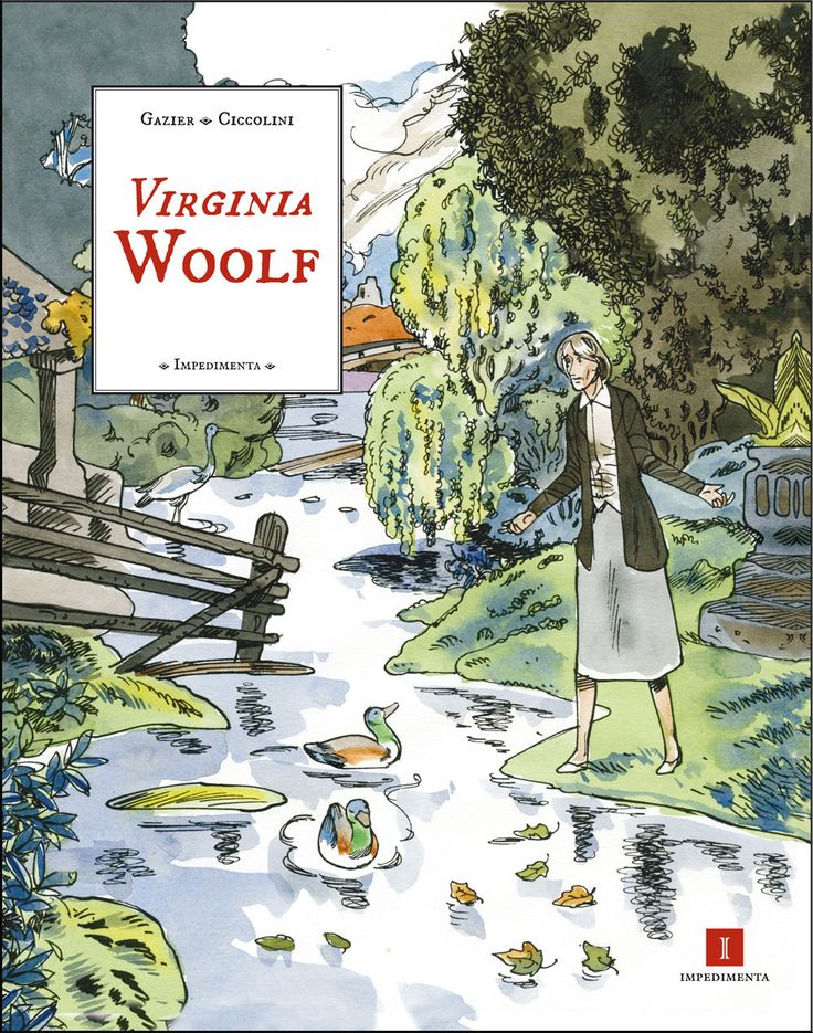 Virginia Woolf - Michèle Gazier y Bernard Ciccolini - Impedimenta. Ni fu ni fa