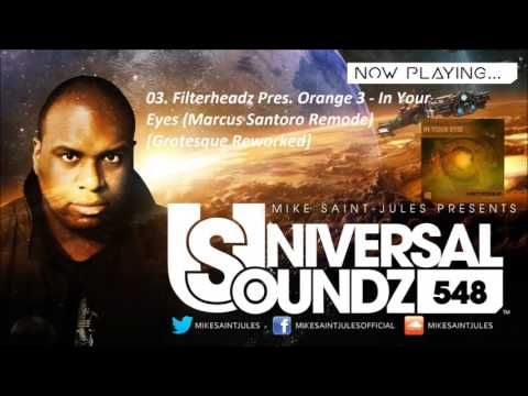 Mike Saint-Jules pres. Universal Soundz 548