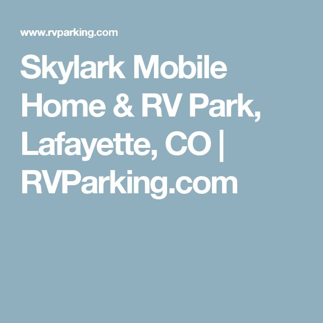 Skylark Mobile Home RV Park Lafayette CO