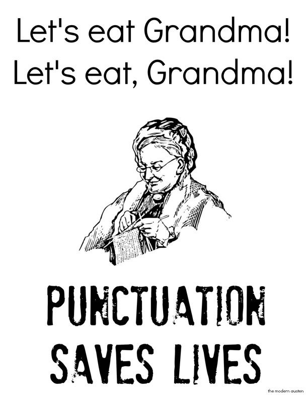 Save Grandma...learn proper use of punctuation!!: Classroom Decoratingorgan,  Dust Jackets, Books Jackets, Illustrations Punctuation, Punctuation Save,  Dust Covers, Decoratingorgan Ideas,  Dust Wrappers, Punctuation Themodernausten