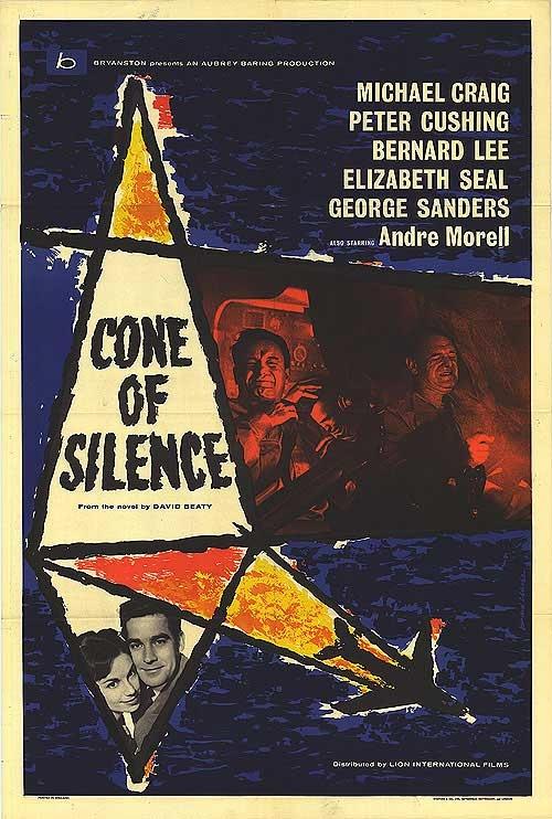 Cone of Silence (1960) GB Disaster D: Charles Frend. Michael Craig, Peter Cushing, Bernard Lee, George Sanders, Andre Morrell. 28/03/07