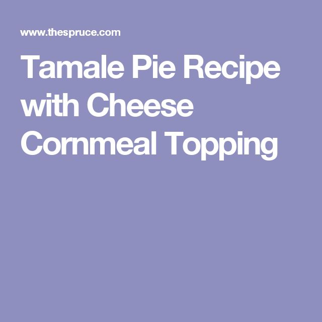 Tamale Pie Recipe with Cheese Cornmeal Topping