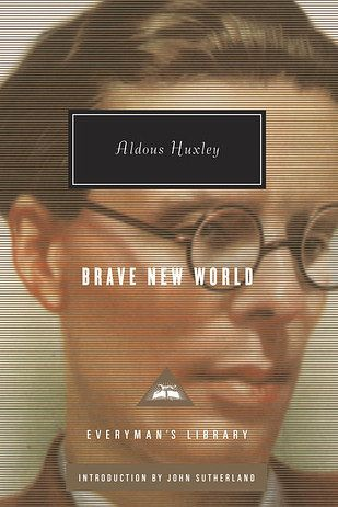 Brave New World by Aldous Huxley | 19 Banned Books That Actually Changed Your Life