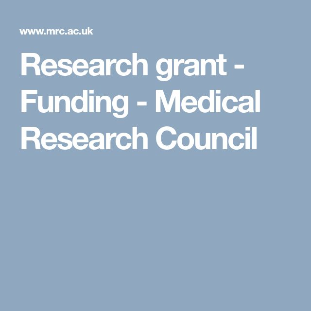 Research grant - Funding - Medical Research Council