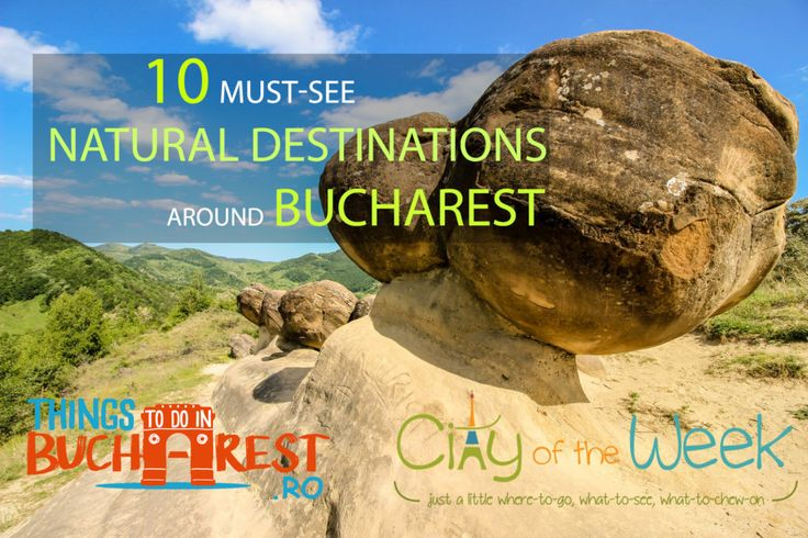 Discover, explore and enjoy these 10 must-see natural destinations around Bucharest: From lunar landscapes to hidden forest, from wetlands to high peaks.