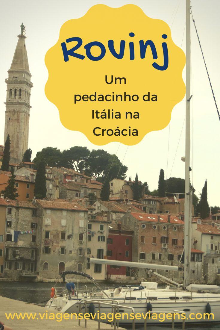Rovinj, uma cidade portuária que vem sendo cada vez mais frequentada por turistas. Como a cidade foi dominada por muitos anos pelos venezianos, suas construções são bem típicas de lá, principalmente na Cidade-Velha. É realmente um pedacinho da Itália na Croácia, tanto que a própria cidade é bilíngue (fala-se croata e italiano).