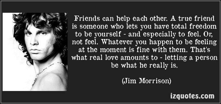 Friendship quote Jim Morrison   word   Pinterest