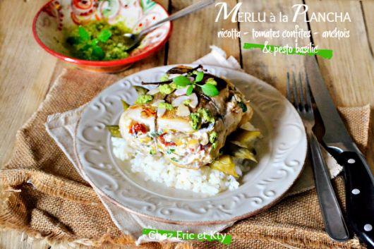 Recette Merlu plancha - Merlu farci ricotta tomates anchois basilic chez Kaderick