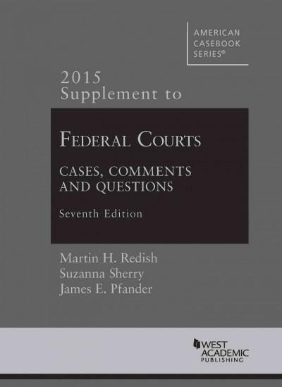 Federal Courts, Cases, Comments and Questions 2015