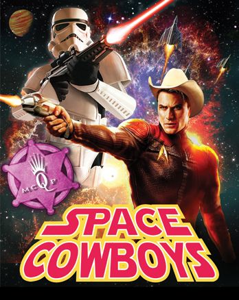 Giddy up Space Cowboys, and hop onto the MCQP mothership for a fabulous galactic adventure! #MCQP2013