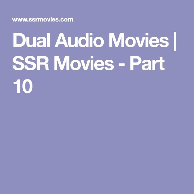 Dual Audio Movies | SSR Movies - Part 10