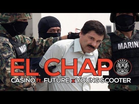 Casino - El Chapo ft. Future & Young Scooter - YouTube