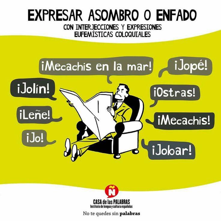 Expresar asombro o enfado con interjecciones y expresiones eufemísticas coloquiales aceptadas por la RAE. Casa de las palabras. ELE