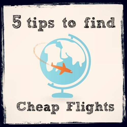5 Tips to Find Cheap Flights - Everything you need to know to save $$ on flights - Family Food And Travel  #travel #cheapflights #traveltips
