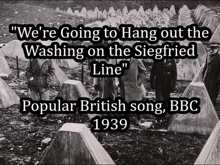 We're Going to Hang out the Washing on the Siegfried Line - British and ...