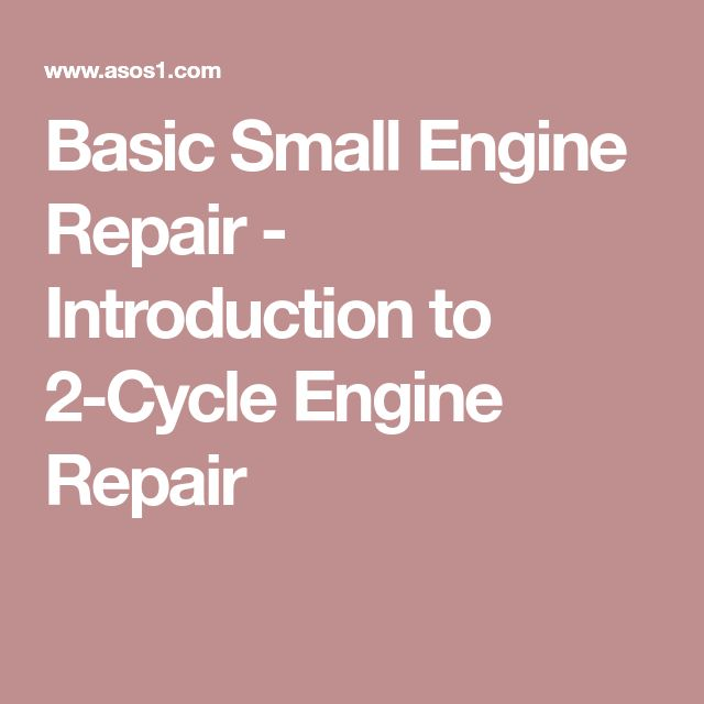 Basic Small Engine Repair - Introduction to 2-Cycle Engine Repair