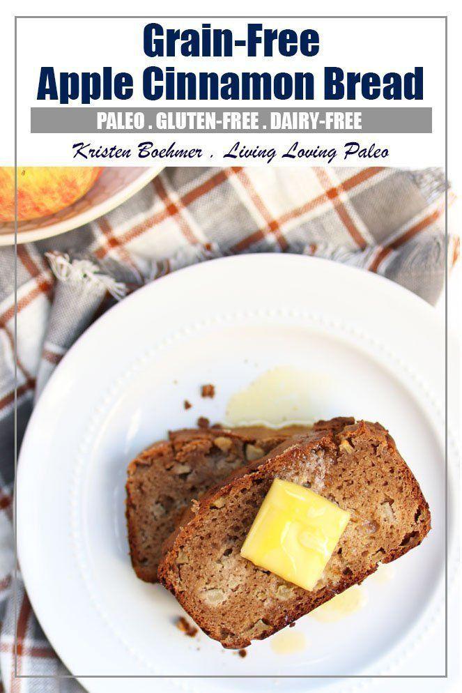 Apple Cinnamon Bread Grain Free Gluten Free Recipe Apple