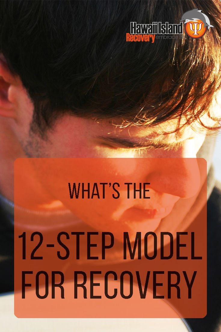 What's the 12-Step Model for Recovery? | www.hawaiianrecovery.com | #addiction #recovery #12step #hawaii