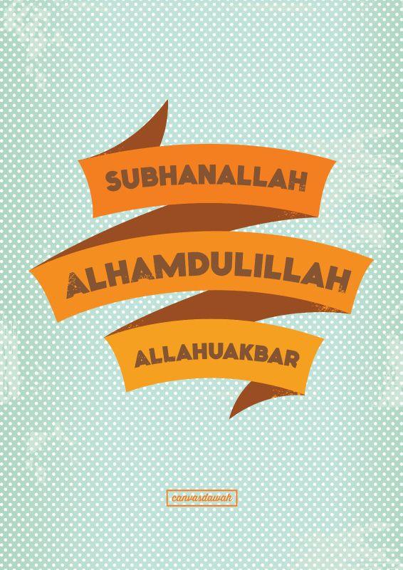Subhanallah, Alhamdulillah, Allahuakbar. Print available, please contact us!