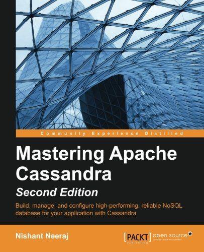 Mastering Apache Cassandra 2nd Edition Pdf Download e-Book