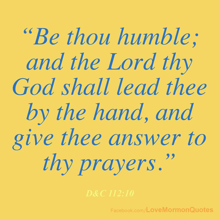 """Humble And Lead: """"Be Thou Humble; And The Lord Thy God Shall"""