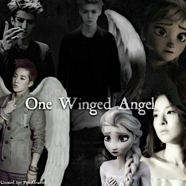 One Winged Angel, my crossover fic. FrozenxExo. Anna Elsa Xiumin Dara Sehun. Here's the link https://www.fanfiction.net/s/10499808/1/One-Winged-Angel  Edited by me