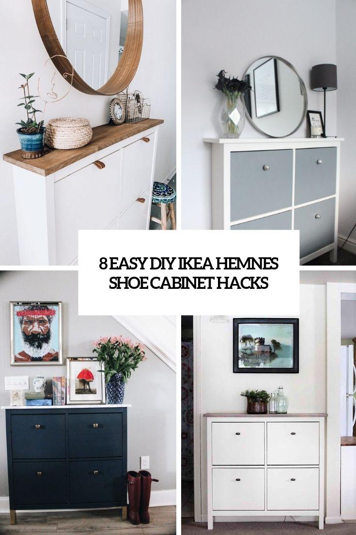 8 Easy Diy Ikea Hemnes Shoe Cabinet Hacks Ikea Shoe Cabinet
