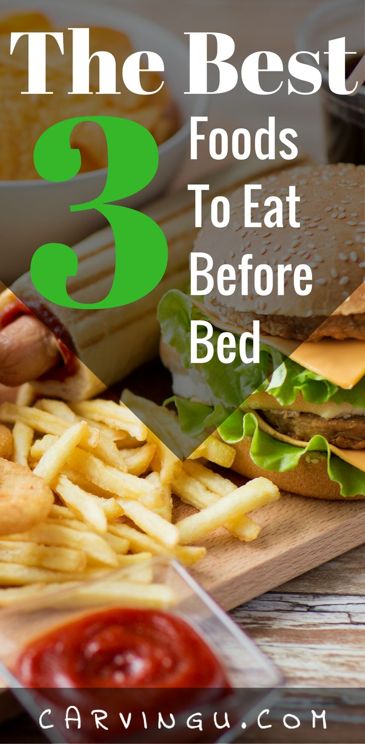 Interesting things for you late night the coolest bedroom in the - The Best 3 Foods To Eat Before Bed That Hard To Resist Late Night Snack Well Worry No Longer Cause Here S The Best 3 Foods To Eat Before Bed If You Give