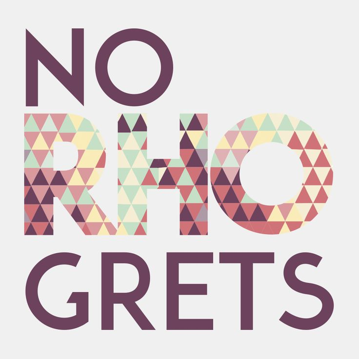 4530 // No Rho Grets design by College Hill Custom Threads sorority and fraternity greek apparel and products  //