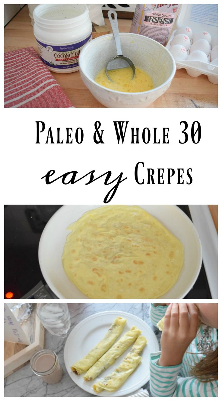 Paleo and whole 30 crepes : beat 1 Tablespoon Arrow Root Powder with 1 egg and 1 Tablespoon of water. Just wisk those ingredients together so there are no clumps and there you have it! I used 5 eggs, 5 Tablespoons water and 5 Tablespoons of Arrow Root Powder to get nine 8″ crepes.